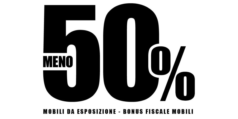 50% di sconto sui mobili in esposizione